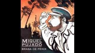 Miquel Pujadó (cançó de les quatre cançons)