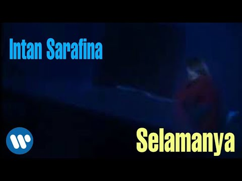 Intan Sarafina Selamanya (Music Video)