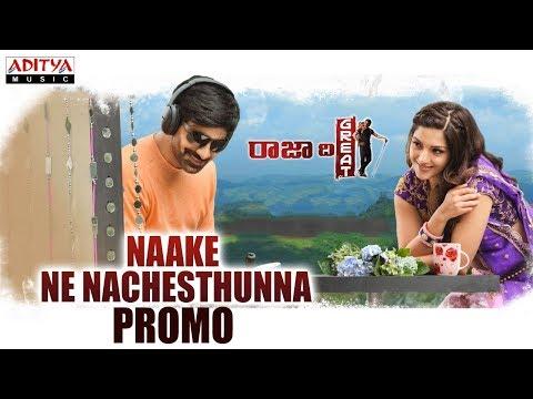 Naake Ne Nachesthunna Song Lyrics From Raja The Great