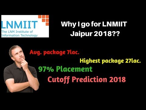 LNMIIT Jaipur 2018 : Placement- cutoff-Admission-Fee || LNM institute of information Technology ||