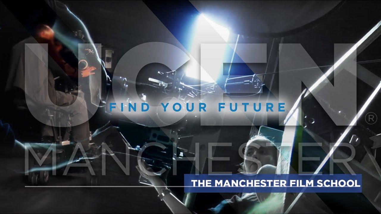 The Manchester Film School Courses | UCEN Manchester
