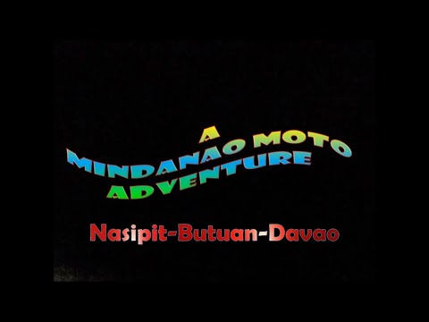 MINDANAO ADVENTURE 2017 1ST EPISODE