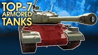 TOP 7 MOST ARMOURED VEHICLES / WAR THUNDER