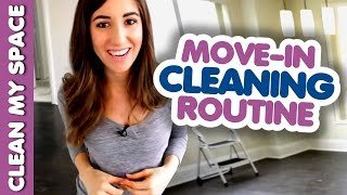 Move-in Cleaning Routine! (Clean My Space)