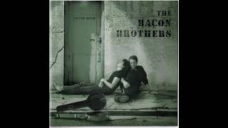 Watch Bacon Brothers Cant Complain video
