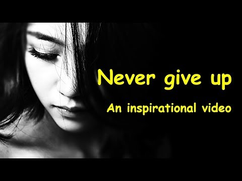 Never give up motivational video | Believe in yourself | It's possible – inspirational quotes