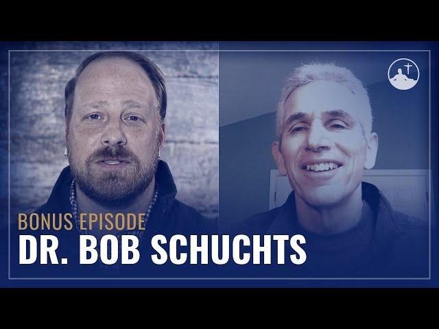 BONUS: Lets Talk About Spiritual Health with Dr. Bob Schuchts