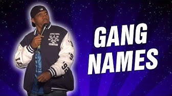 Gang Names (Stand Up Comedy)