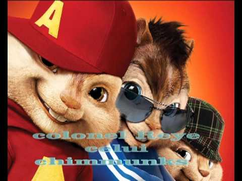 colonel Reyel celui chipmunks.