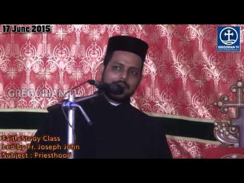 Faith Study Class - Fr.  Joseph John - 17 June 2015