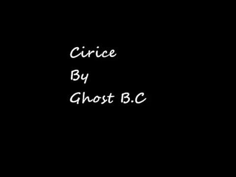 Ghost B.C - Cirice- Lyrics