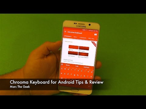 Chrooma Keyboard for Android Solutions & Review thumbnail