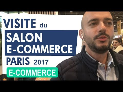 Visite du Salon e-commerce de Paris 2017