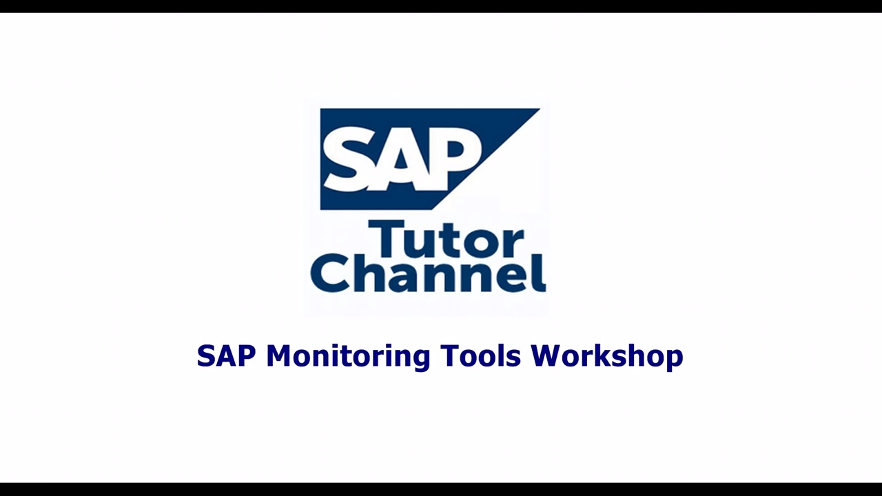 SAP Monitoring Tools Workshop