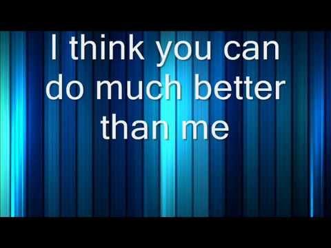 Better Than Me Lyrics By Hinder
