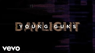 Young Guns - Daylight