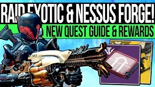 Destiny 2 | NEW FORGE QUEST & RAID EXOTIC! How to Unlock Gofannon Forge, New Weapon Quest & Mystery!