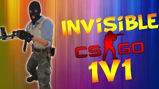 CS:GO INVISIBLE 1v1 (CS:GO Funny Moments)