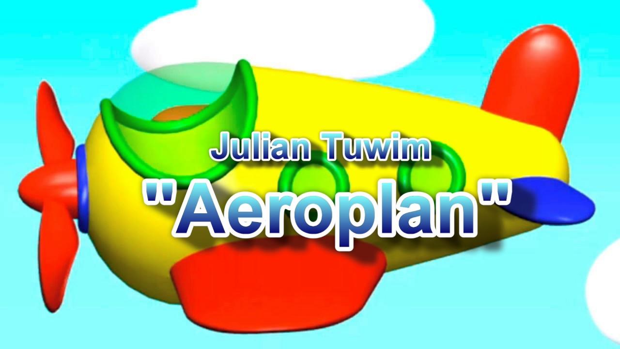 W Aeroplanie Wiersze Juliana Tuwima By Ciocia Ala