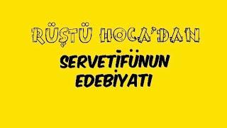 33) Servetifünun Edebiyatı ( RÜŞTÜ HOCA )