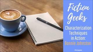 تقنيات توصيف العمل: B. L. جونستون (كيفية إنشاء حية, شخصيات مقنعة #3)