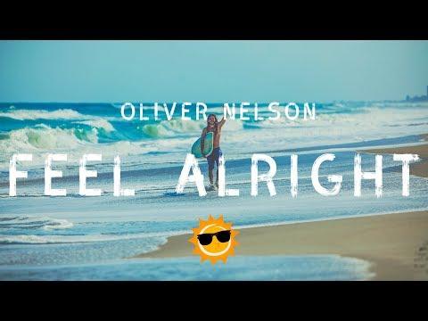 Oliver Nelson ft. Guy Sebastian - Feel Alright