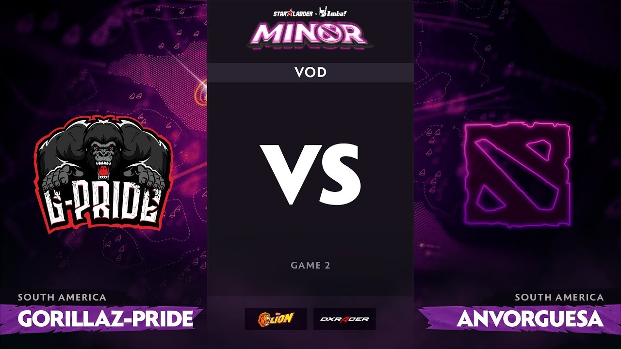 [RU] Gorillaz-Pride vs Anvorguesa, Game 2, StarLadder ImbaTV Dota 2 Minor S2 SA Qualifiers