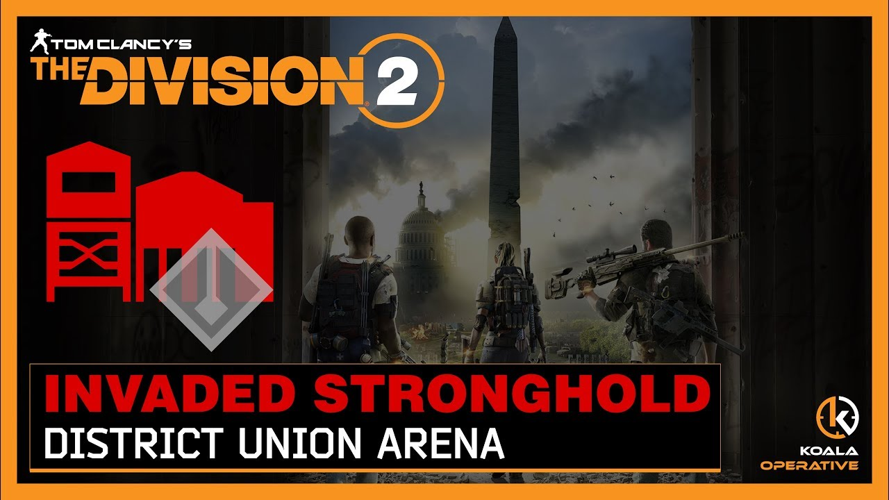 The Division 2 - Invaded Stronghold: District Union Arena