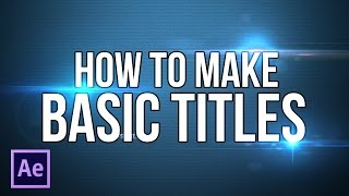 How to Make Basic Title | After Effects Tutorial