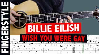 Billie Eilish - Wish You Were Gay // Fingertyle Guitar Tutorial & Cover (+TABS)