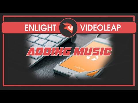 leap Tutorial  Adding Music Tutorial
