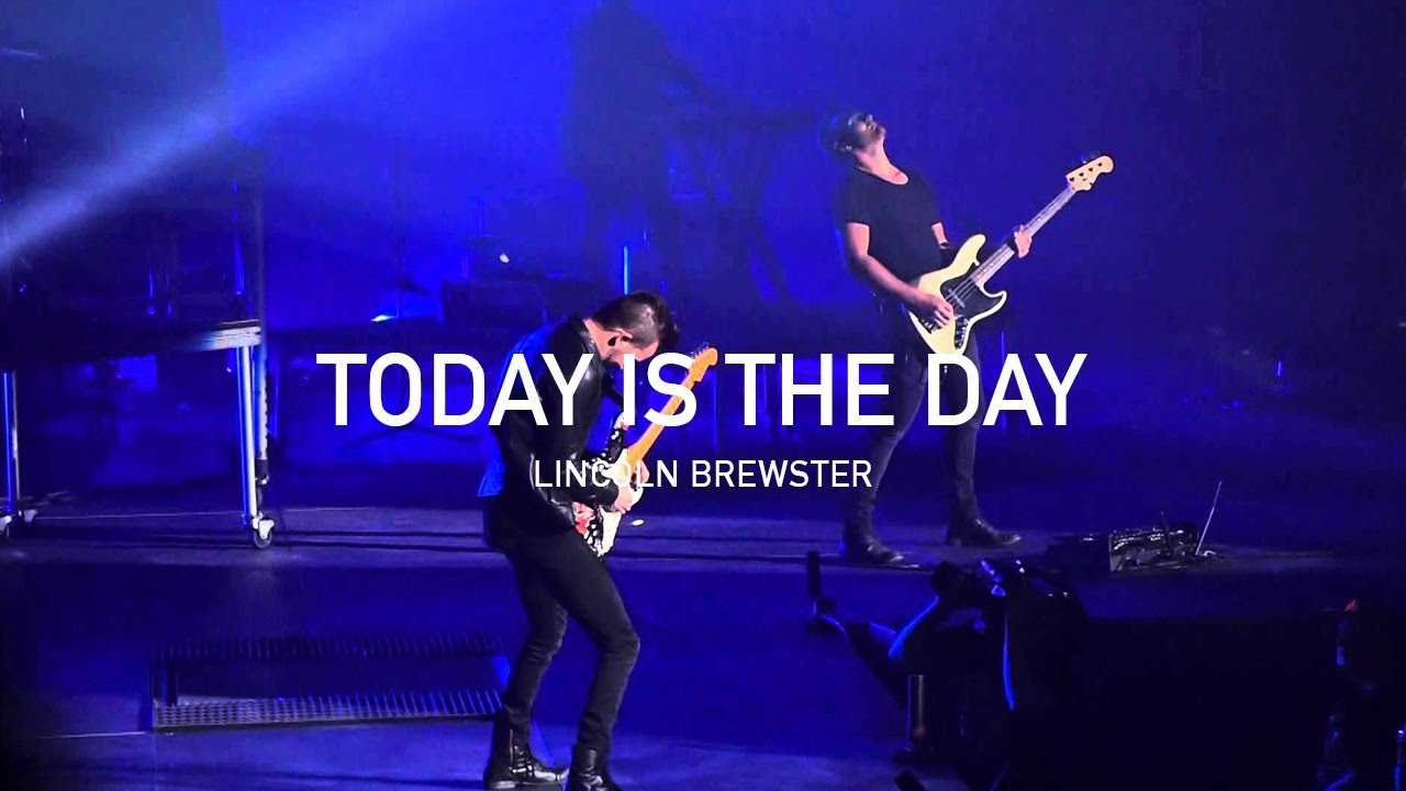 Lincoln Brewster Today Is The Day Official Live Concert Youtube