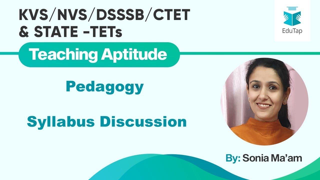 Pedagogy Syllabus Discussion for KVS,DSSSB,UPTET|2019 - YouTube