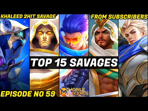 Mobile Legends TOP 15 SAVAGE Moments Episode 59- FULL HD