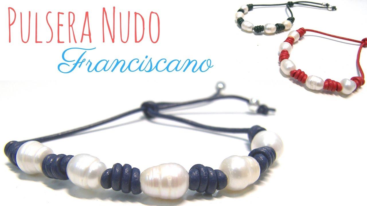 7bc93f986629 Como hacer una Pulsera Nudo Franciscano con Perlas de agua dulce - Tutorial
