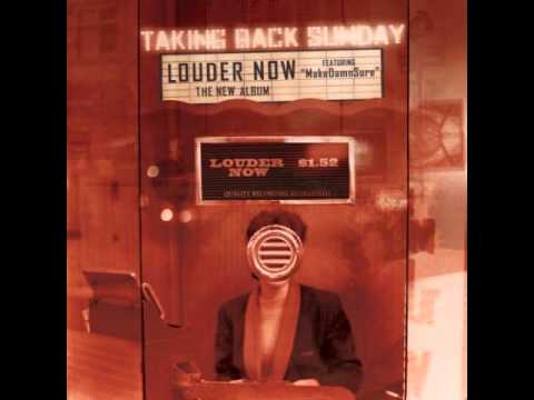 Taking Back Sunday - Louder Now (Full...