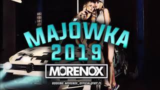 ✪ Majówka 2019 ✪  NAJLEPSZA MUZYKA DO AUTA 2019 [REUPLOAD] ||MORENOX||