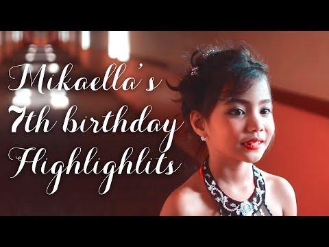 Mikaella's 7th Birthday Highlights