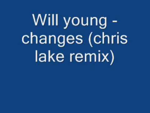 Will Young - Changes (Chris Lake Remix)