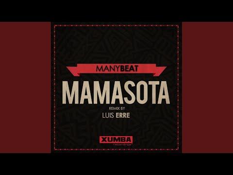 Mamasota (Luis Erre Make You ChaCha Again Mix)