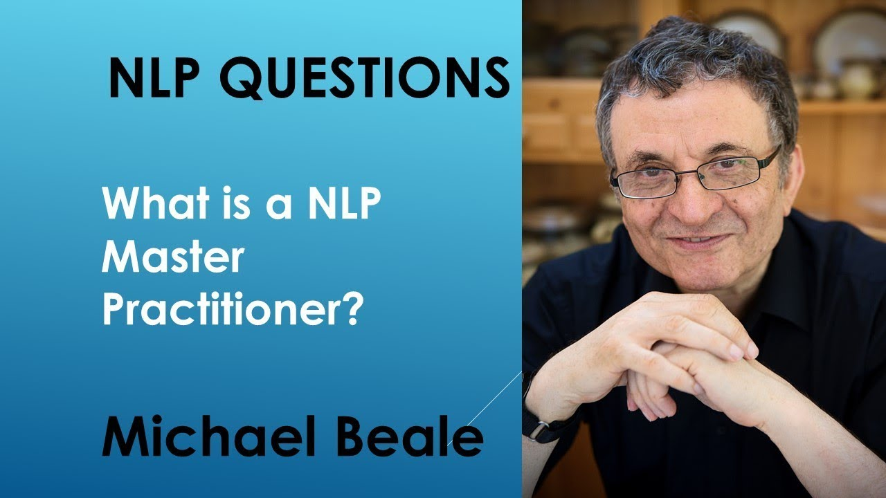 What is a NLP master practitioner - YouTube