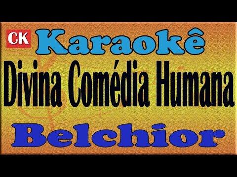 Belchior Divina Comédia Humana Karaoke