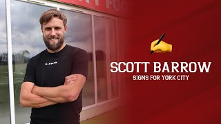 ✍️ Scott Barrow signs for York City