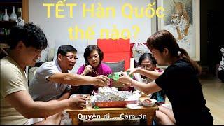 Tết Hàn Quốc#4: Cha Chồng dạy con dâu về TẾT TRUYỀN THỐNG HÀN QUỐC- Cả nhà ăn tối 3 loại gà 🇰🇷241