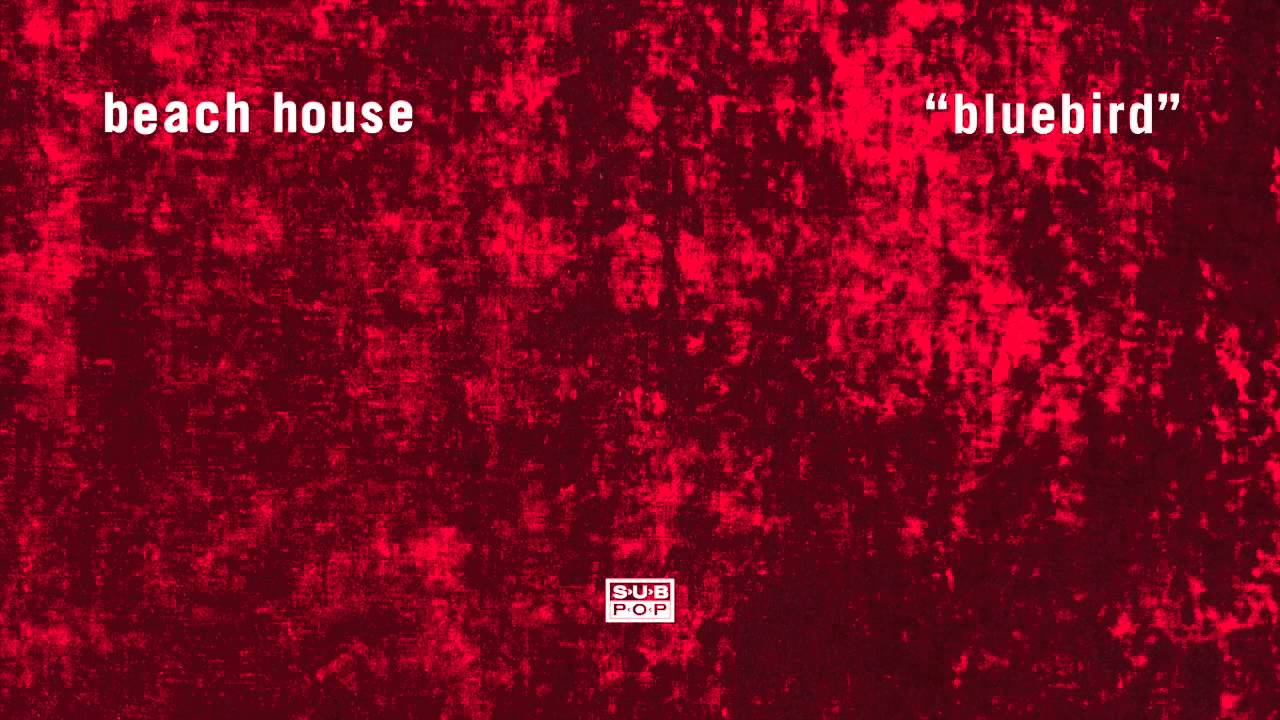 beach-house-bluebird-sub-pop
