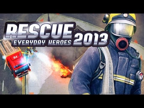 Rescue 2013: Everyday Heroes Gameplay - Firefighter Simulator Strategy