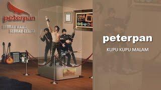 Download Peterpan - Kupu Kupu Malam (Official Audio)