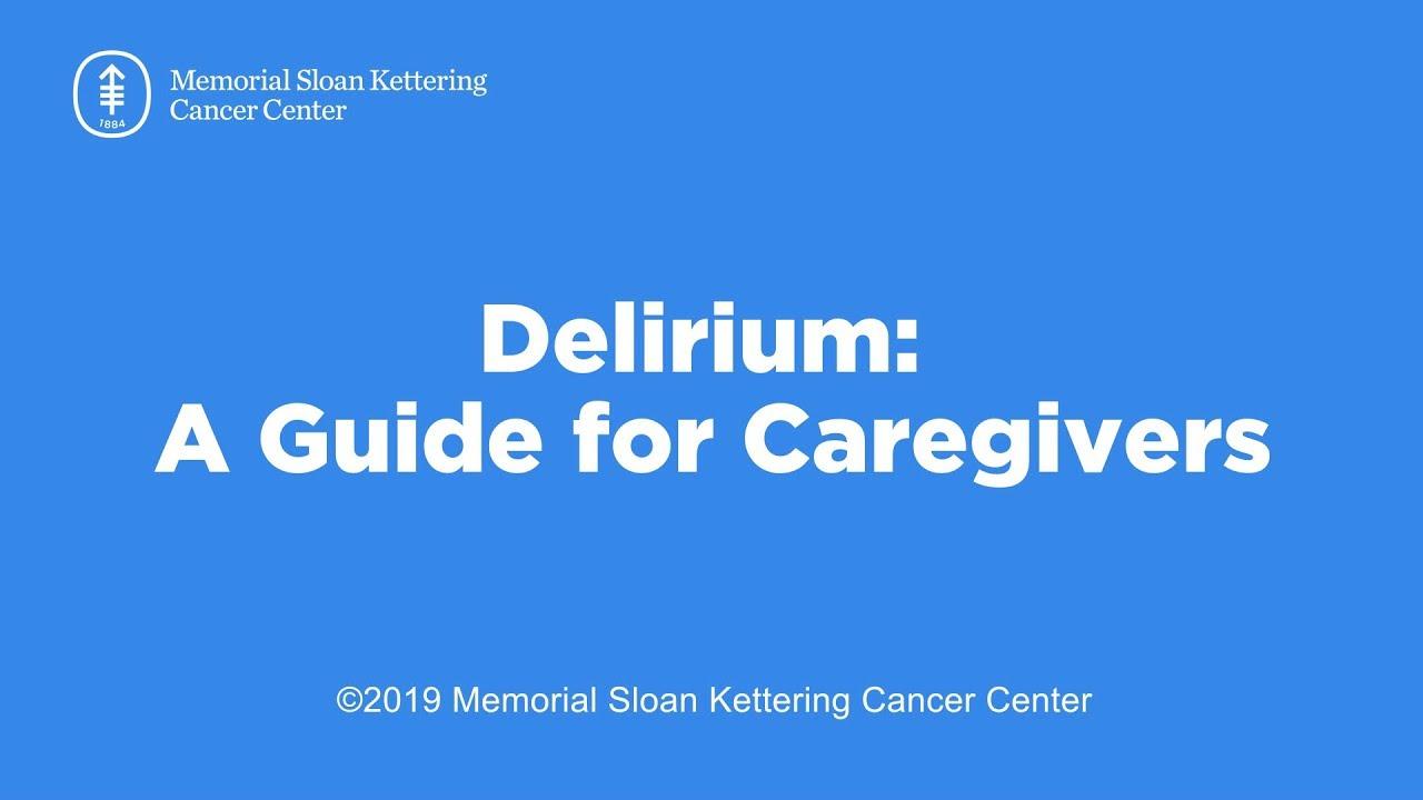 Download Delirium: A Guide for Caregivers