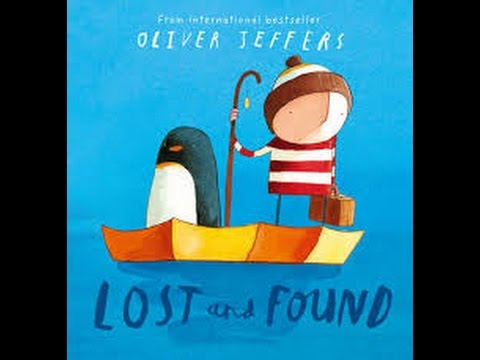 Lost And Found Oliver Jeffers Books For Kids Read Aloud Youtube