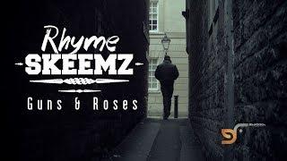 RHYMESKEEMZ - GUNS & ROSES (OFFICIAL VIDEO)